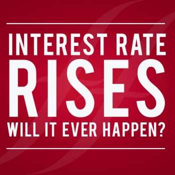 Interest rate rises