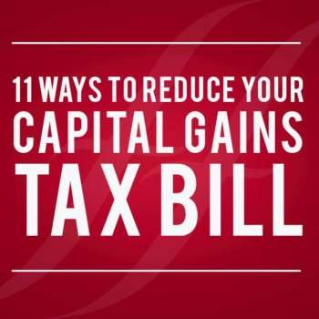 Ways to reduce Capital Gains Tax Bill