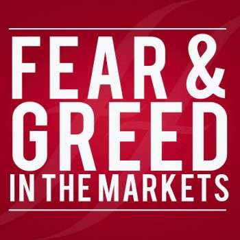 Fear and greed in the markets