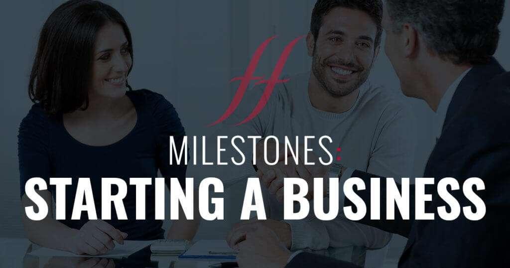 Milestones: Starting a Business