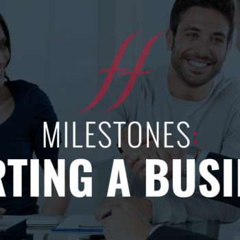 Milestones: Starting a Business