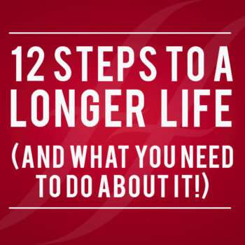 12 steps to a longer life