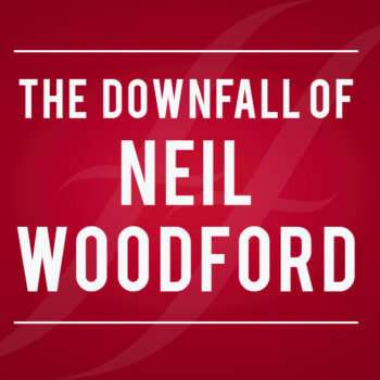 The Downfall of Neil Woodford