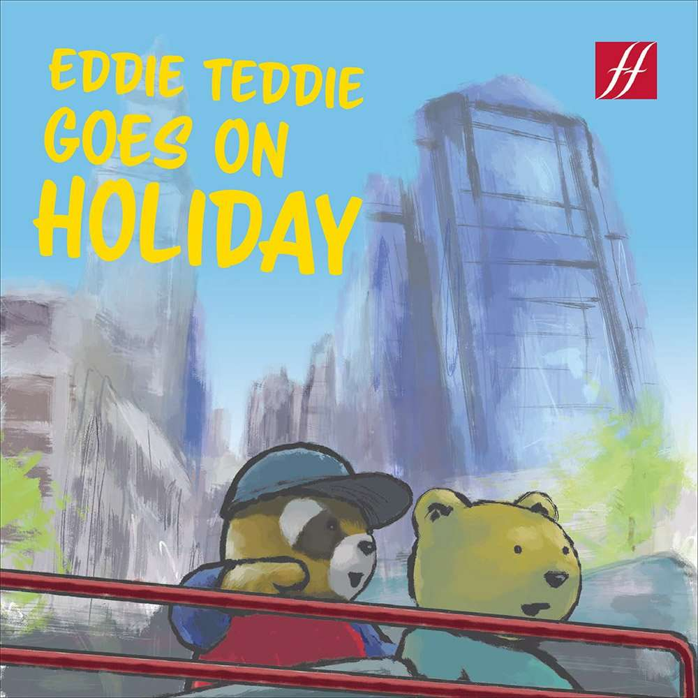 Front cover of Eddie Teddie Goes on Holiday