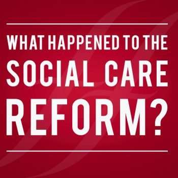 What happened to the social care reform?