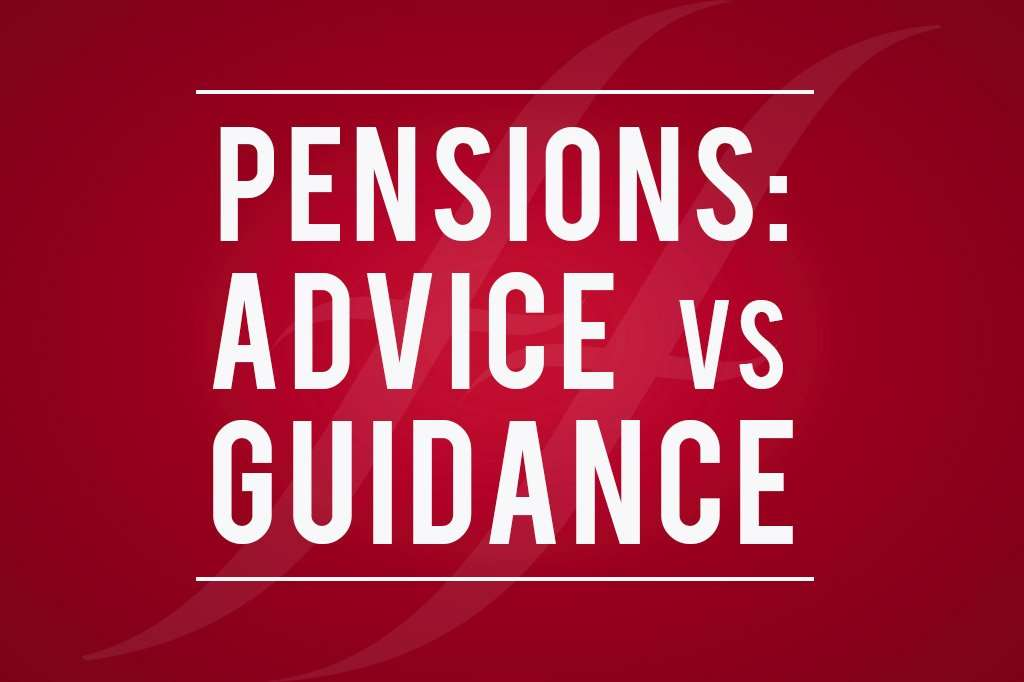 image text reads 'pensions: advice vs guidance'