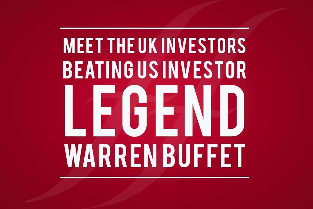 "image reads ""meet the UK investors beating US investor legend Warren Buffett"""