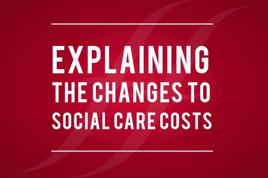 """image reads """"explaining the changes to social care costs"""""""