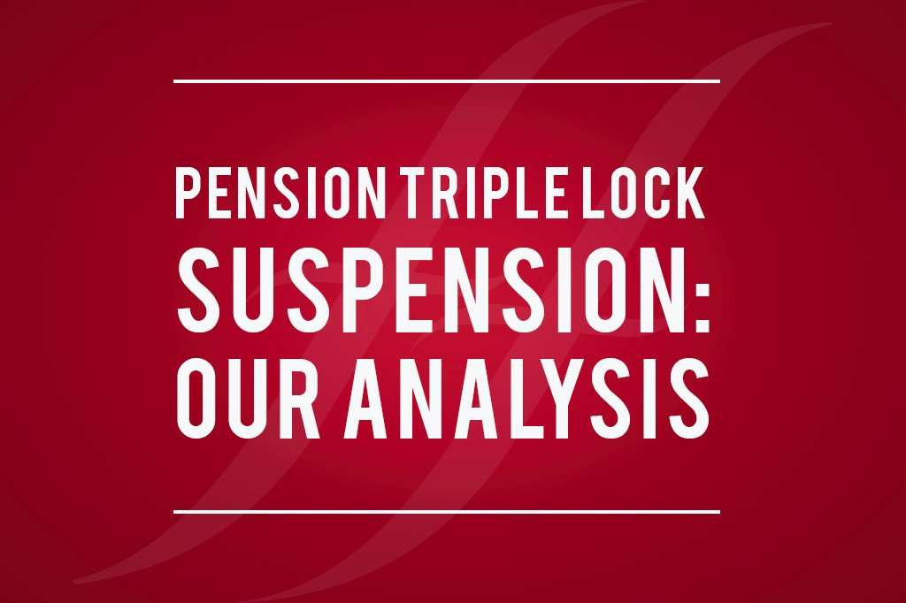 """image reads """"pension triple lock suspension: our analysis"""""""